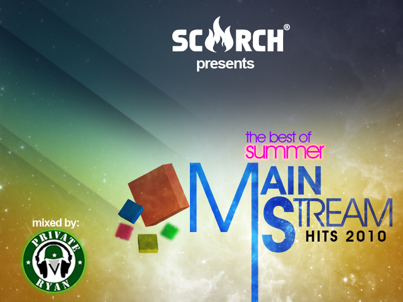 Scorch Magazine Presents the Best of Summer Mainstream 2010 (Mixed by Private Ryan)