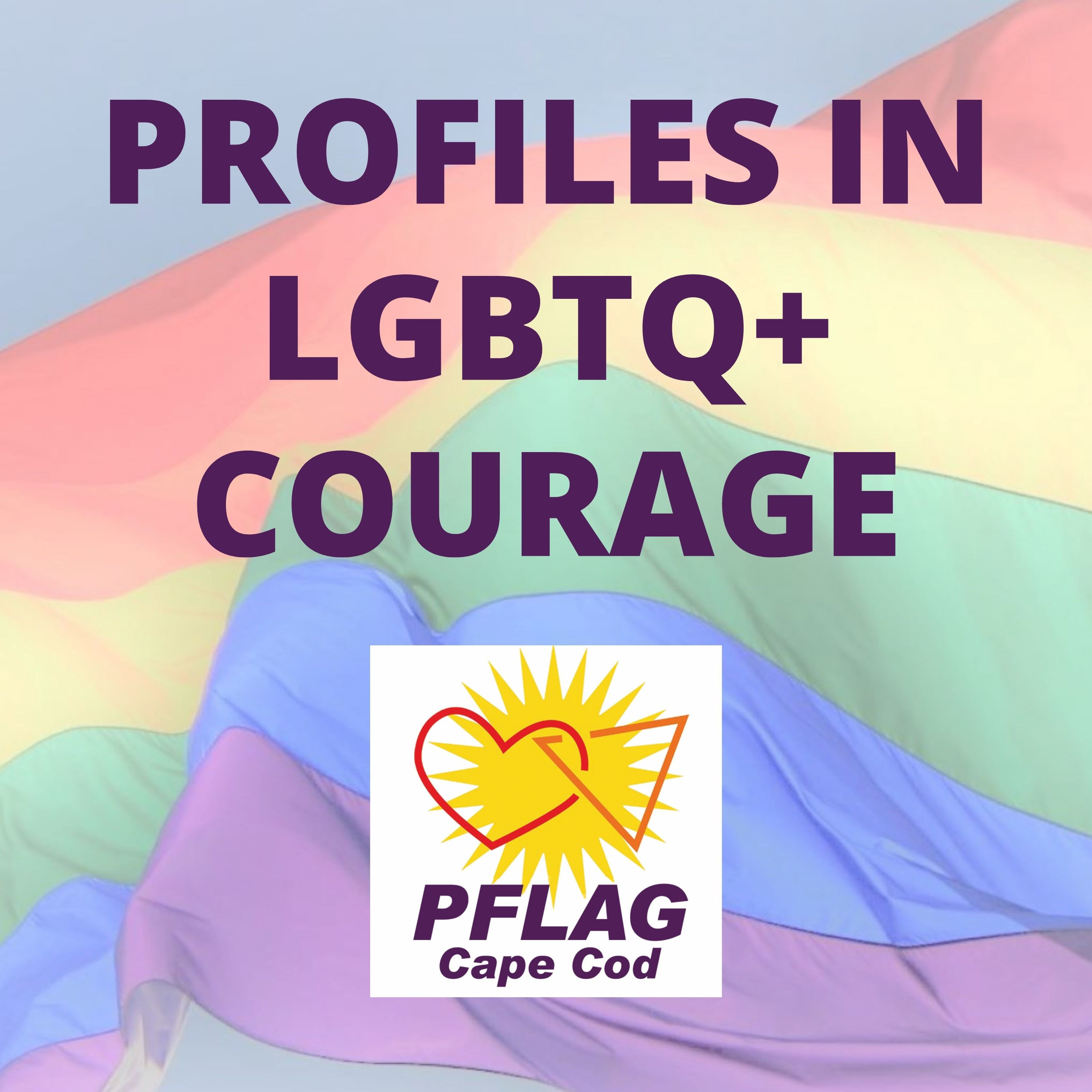 Profiles in LGBTQ+ Courage podcast show image
