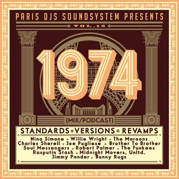 Paris DJs Soundsystem presents 1974 - Standards, Versions & Revamps Vol.15
