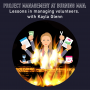 Artwork for  047 - Project Management at Burning Man: Managing Volunteers, with Kayla Glenn