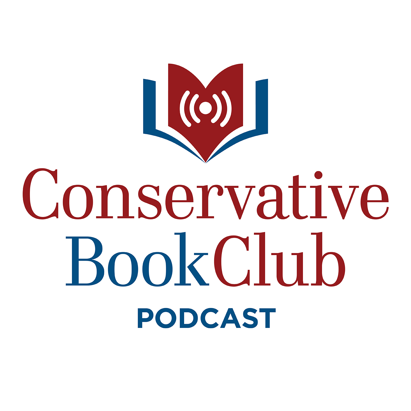 Conservative Book Club Podcast: Your Home for Great Conservative Books and Movies show art
