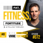 Artwork for Fat, Fitness, Fortitude & Follow Through, with Celebrity Trainer Vinnie Tortorich - ACEWEEKLY072