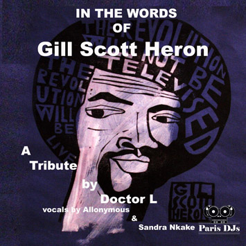 In The Words of Gil Scott-Heron - A Tribute by Doctor L