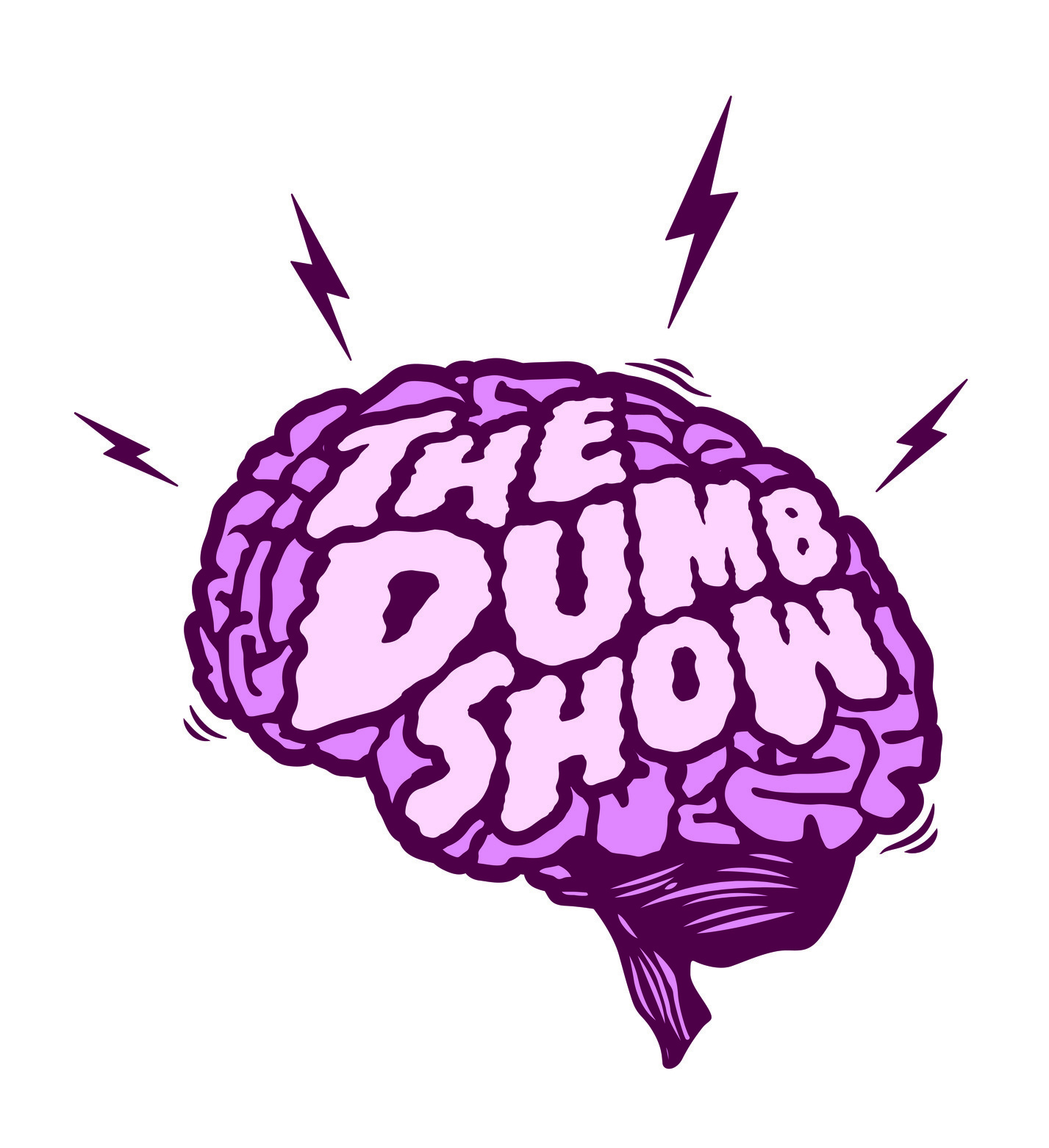 Artwork for #6 The Dumb Show Gone Wrong! W/ Boomer Phillips