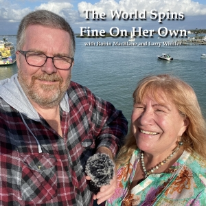The World Spins Fine On Her Own