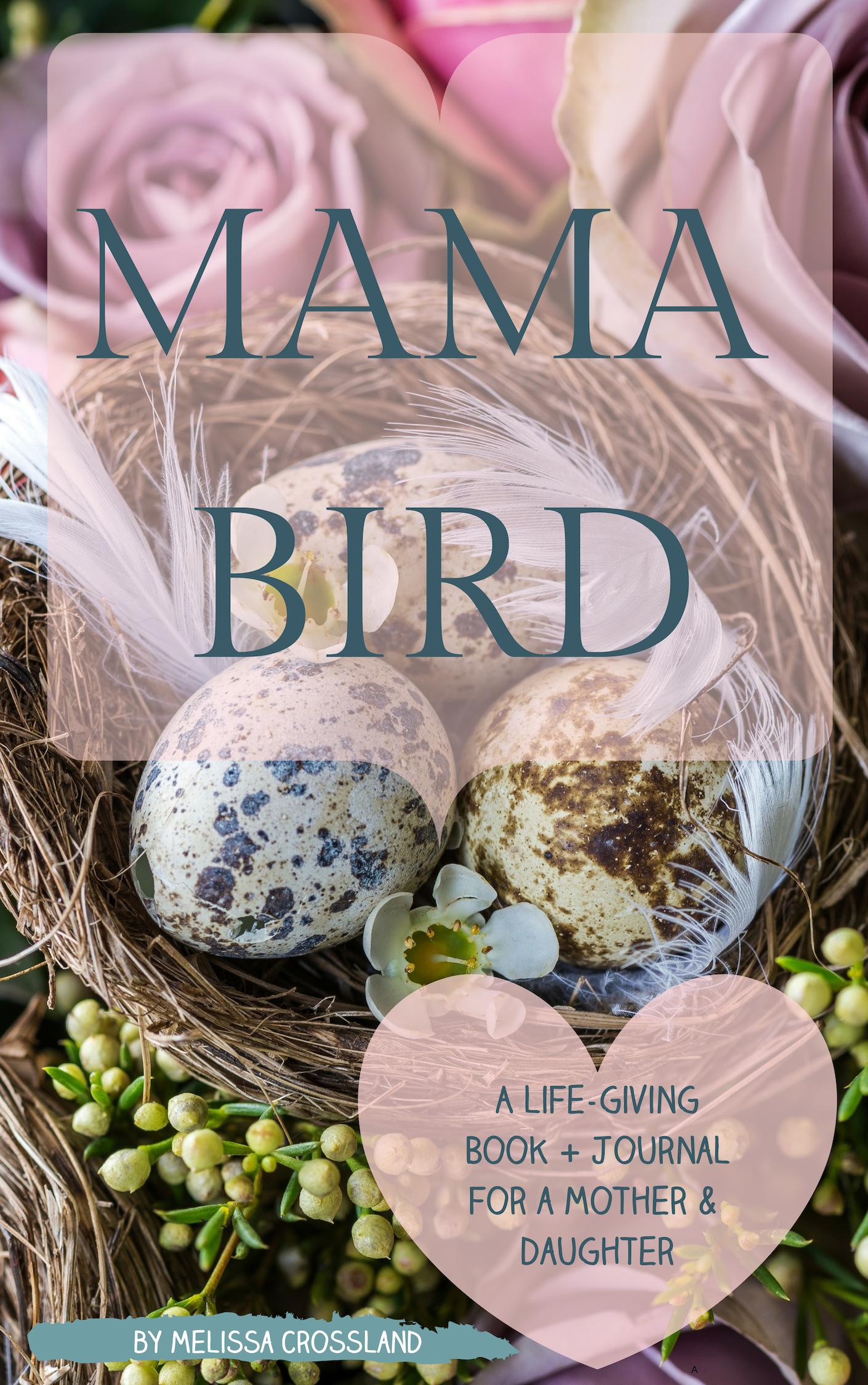 Mama Bird Book