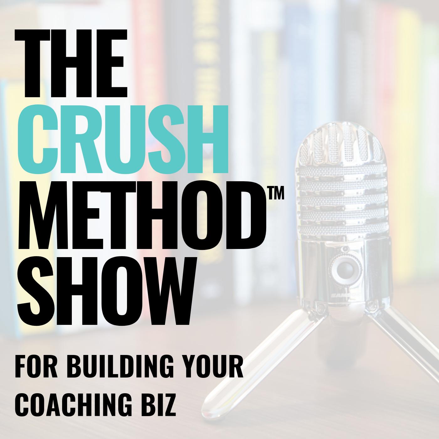 The CRUSH Method Show show art