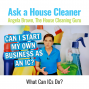 Artwork for Can I Start My Own Business as an IC If I Clean For Someone Else?