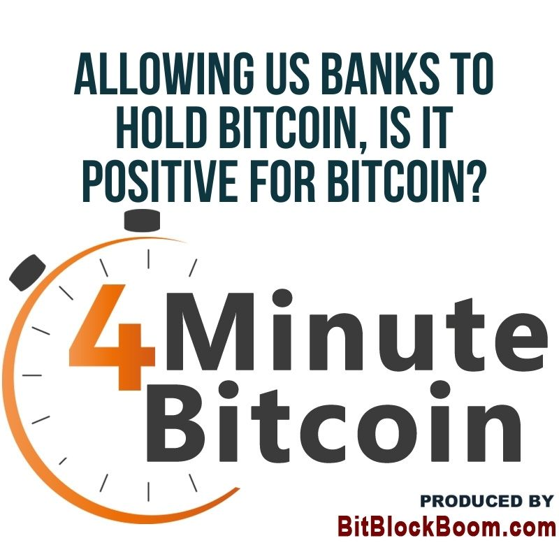 Is It Positive For US Banks to Hold Bitcoin?