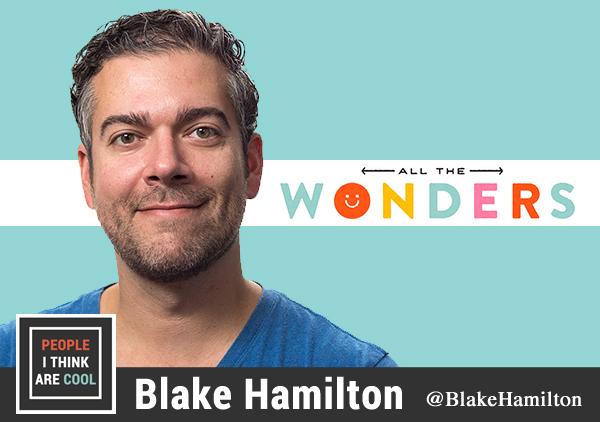 Ep. 73 Blake Hamilton