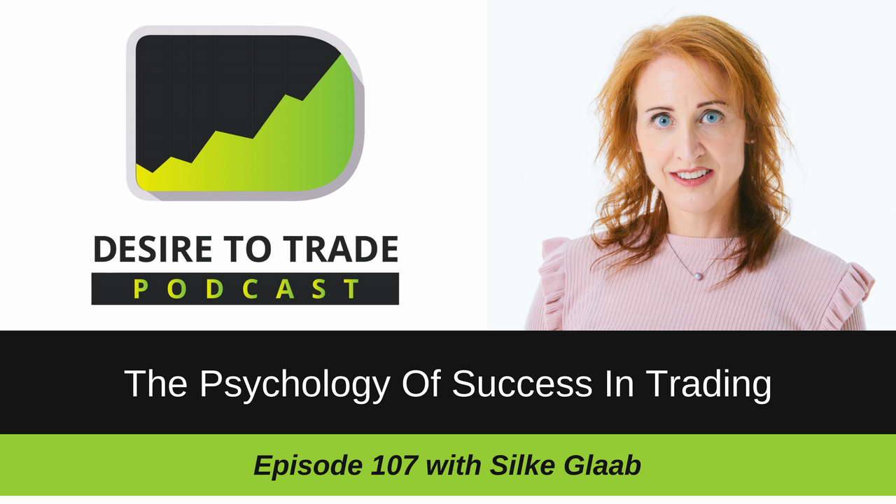 The Psychology Of Success In Trading – Show Notes