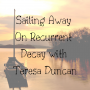Artwork for Sailing Away On Recurrent Decay with Teresa Duncan (DHP229)