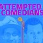 Artwork for 13 Big Plans & Comedy Fest
