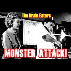 Monster Attack: The Brain Eaters | Monster Attack! Ep.199