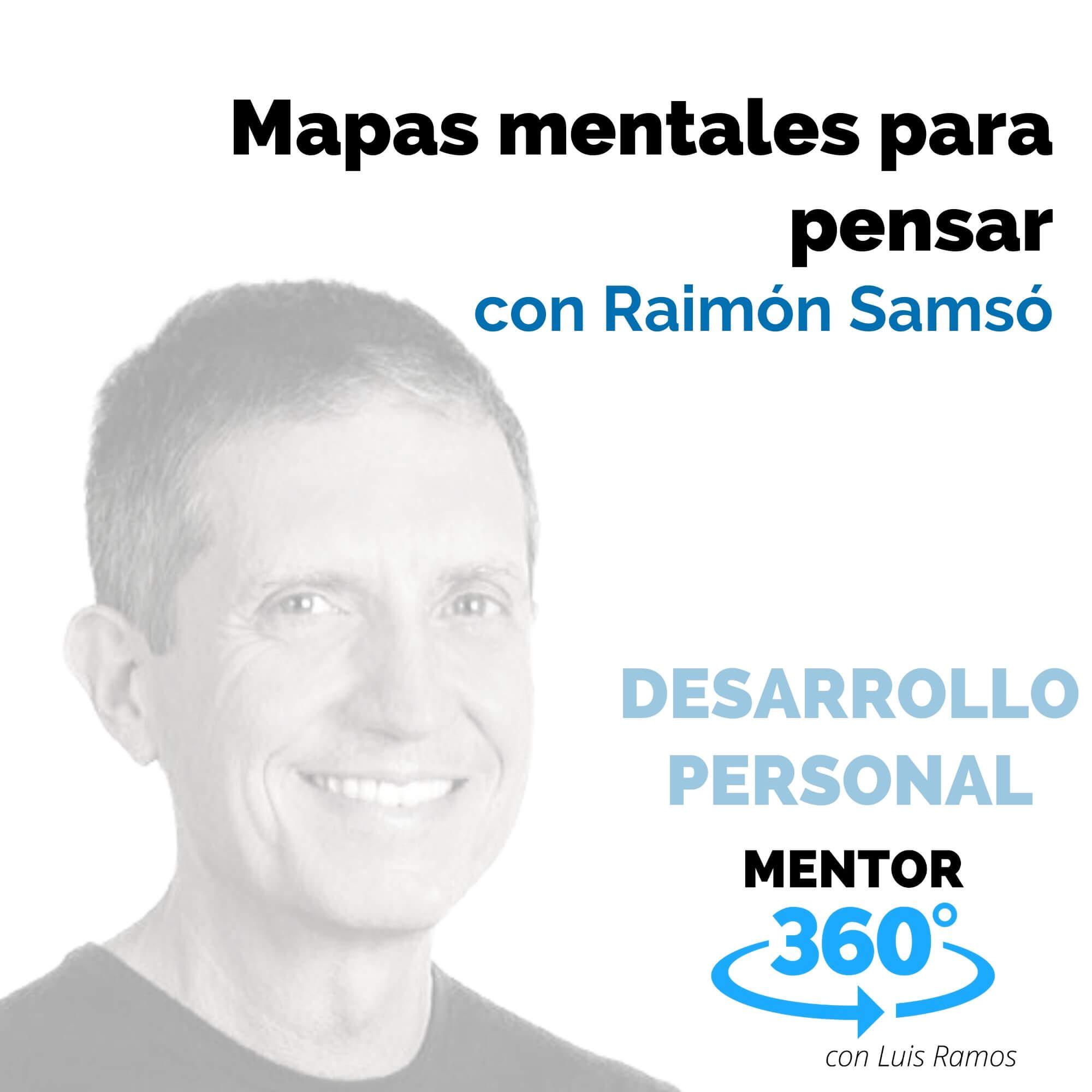 Mapas mentales para pensar, con Raimón Samsó - DESARROLLO PERSONAL