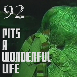 Pharos Project 92: Pits a Wonderful Life