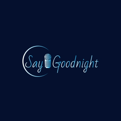 Say Goodnight show image