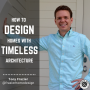 Artwork for How To Design Homes With Timeless Architecture