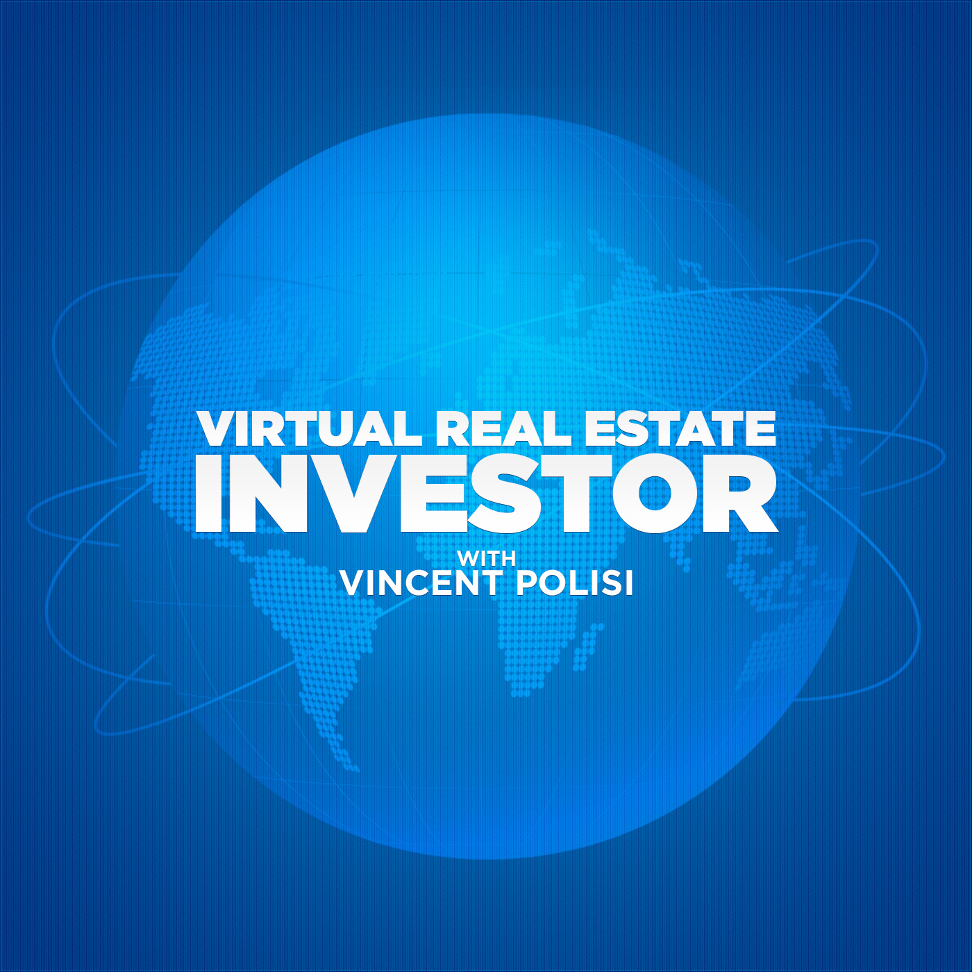 Virtual Real Estate Investor with Vincent Polisi show art