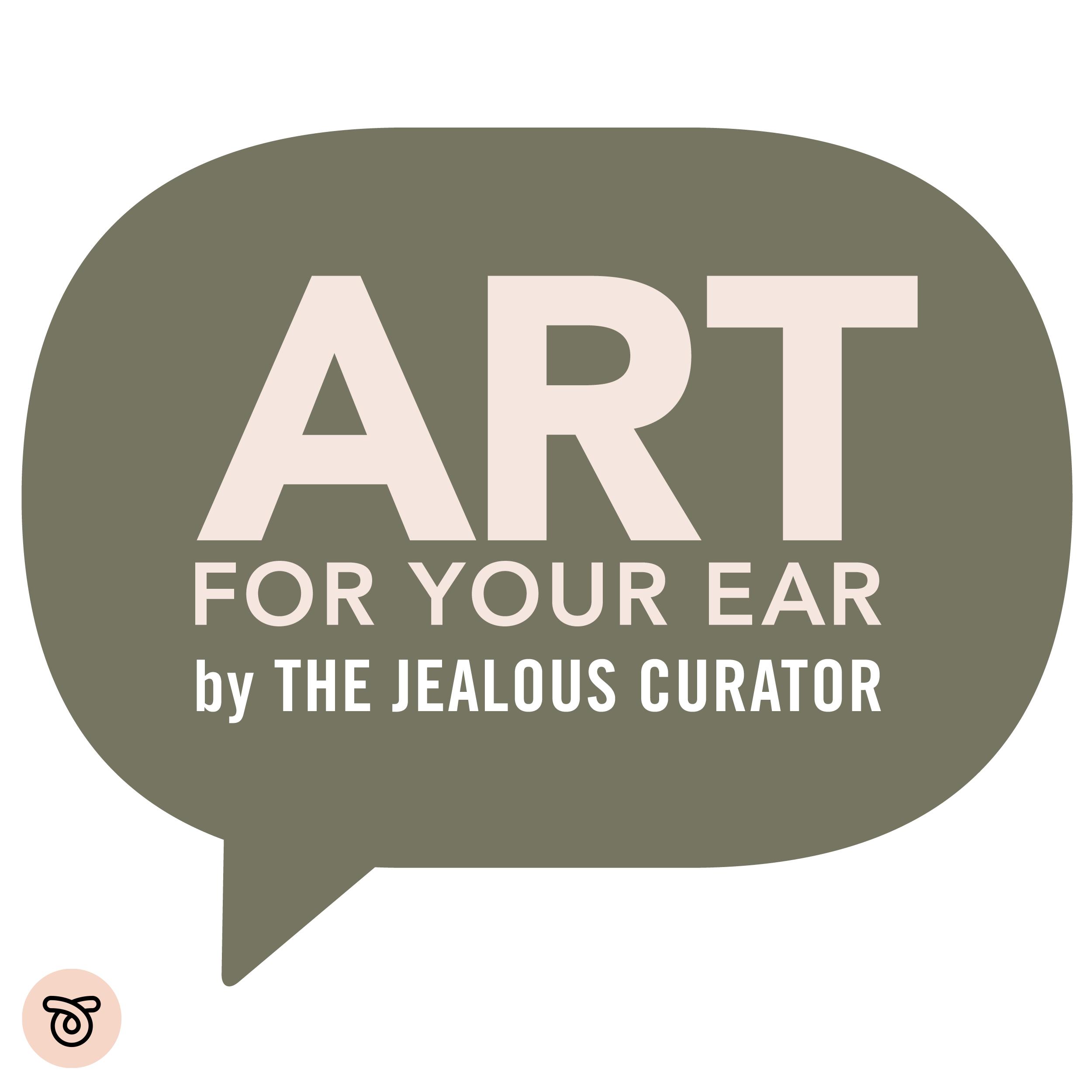 The Jealous Curator : ART FOR YOUR EAR show art