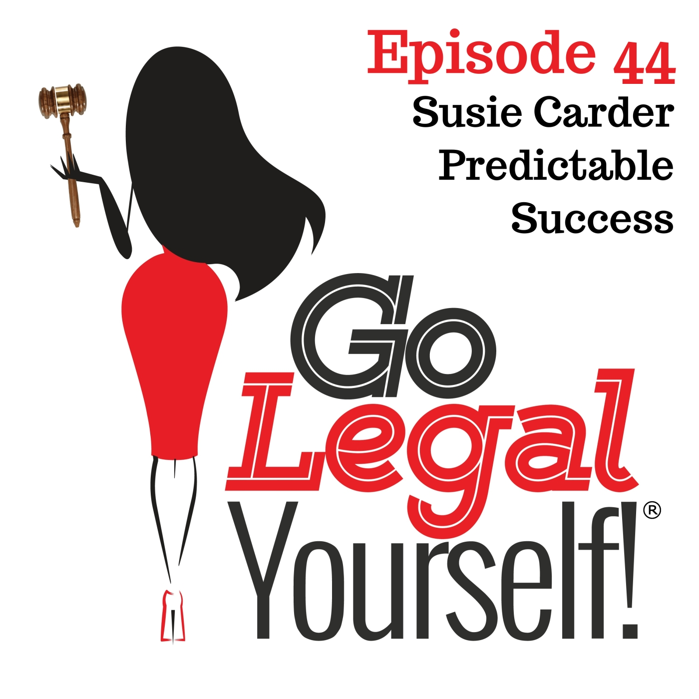 Ep. 44 Susie Carder: Predictable Success