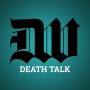 Artwork for Death Talk Episode 100