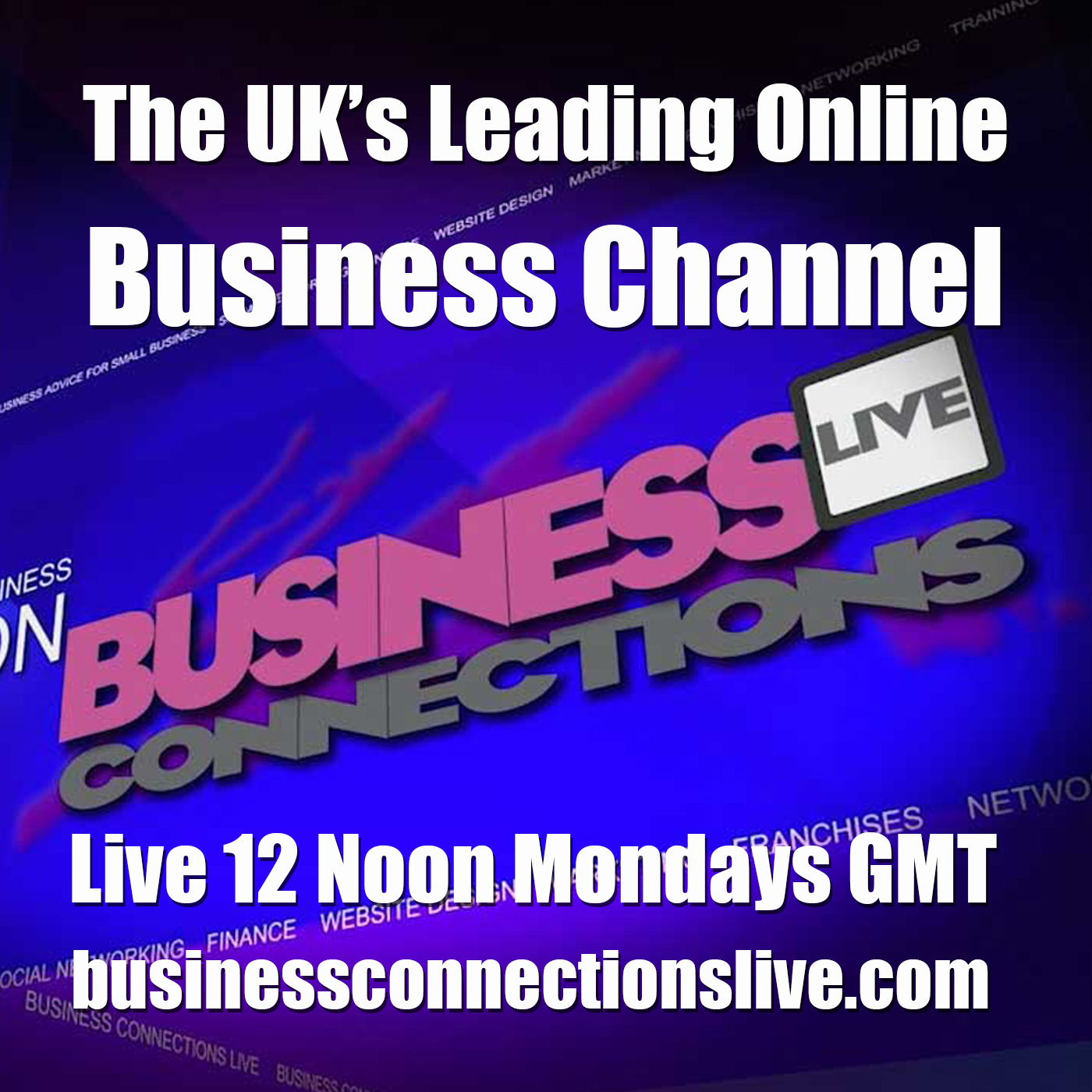 Artwork for BCL163 The Big New Year Business Show from Business Connections Live TV