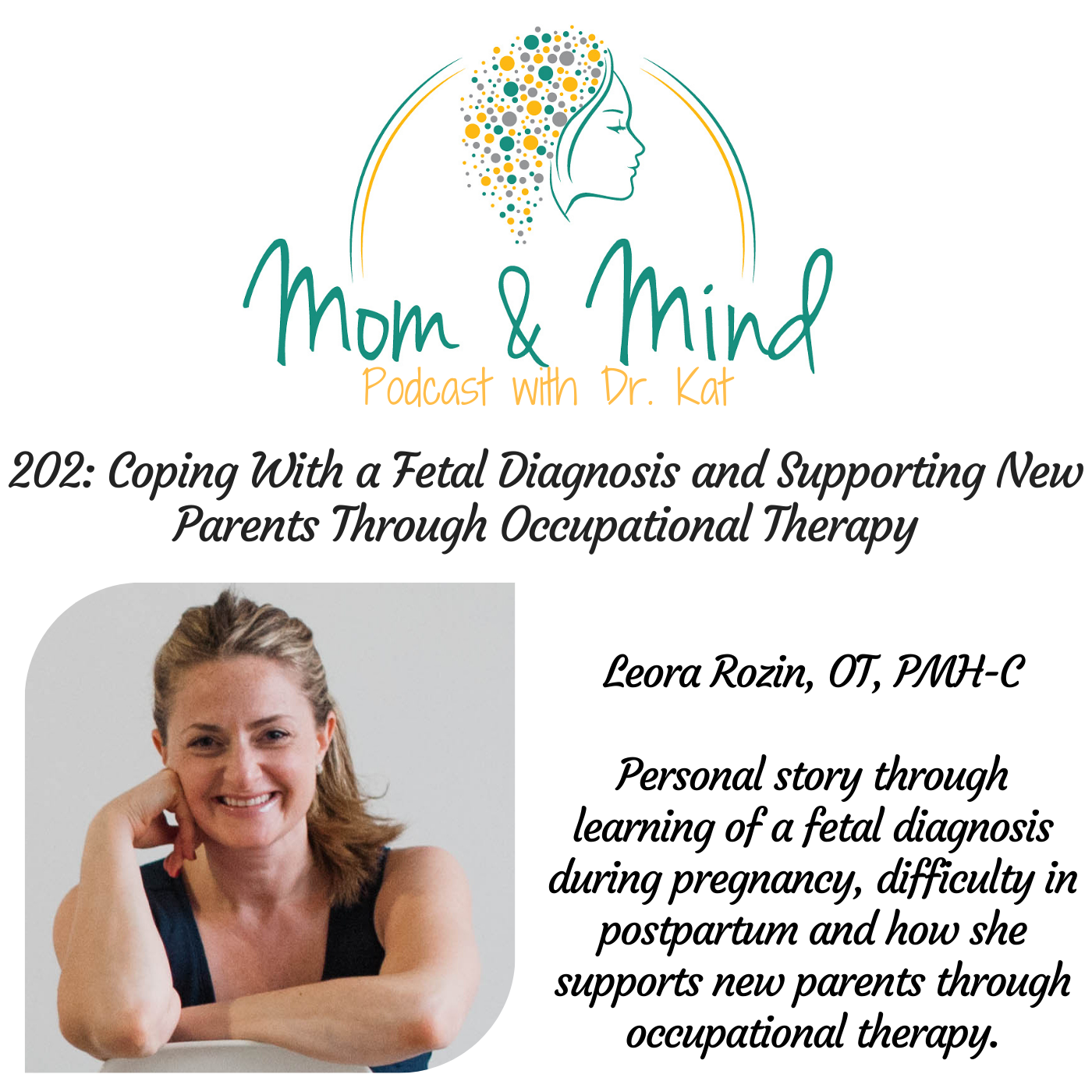 202: Coping with a Fetal Diagnosis and Supporting New Parents through Occupational Therapy