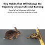 Artwork for Episode 35: Tiny Habits That Will Transform the Trajectory of Your Life and Running