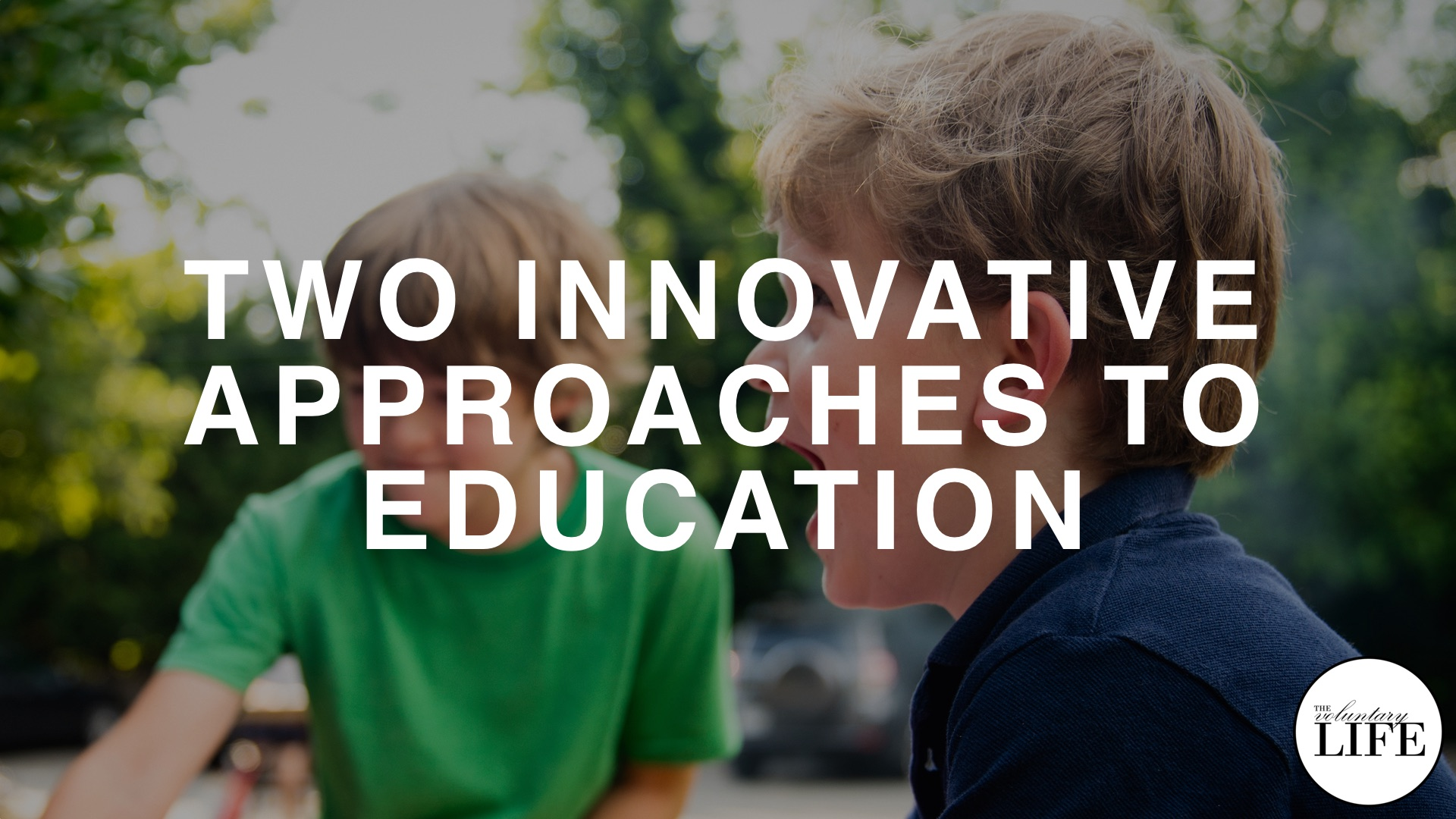 Bonus Episode 92: Two Innovative Approaches To Education