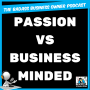 Artwork for Passionate Business Owner You vs Business Minded You