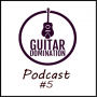 Artwork for GDP #5 - The Critical Factors Of Learning Guitar Faster (Part 1)