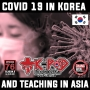 Artwork for Covid 19 in Korea, China, and It's Effect on Teaching Abroad