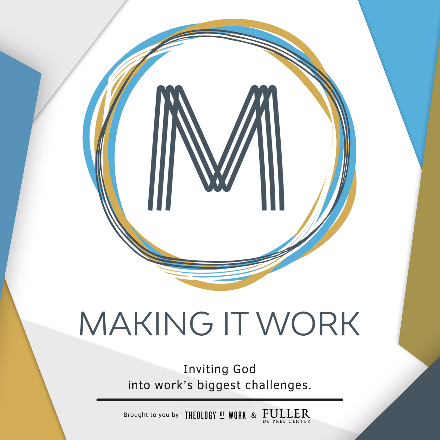 Making It Work: God and Your Work show art