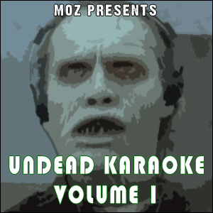 Undead Karaoke, Volume 1 - Shamblin' Back