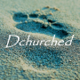 Artwork for Dechurched - Things I never heard in church No. 1: Creation Care