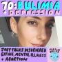Artwork for 70. Bulimia + Depression