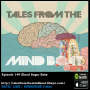 Artwork for #149 Tales From The Mind Boat - Blood Sugar Baby