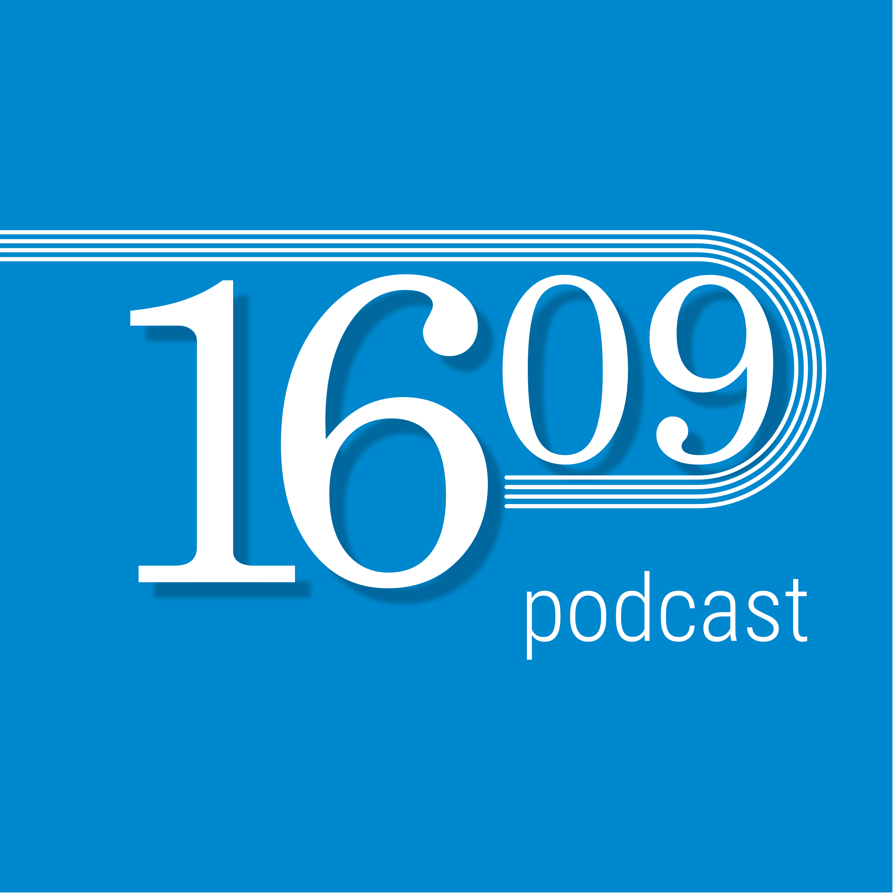The 1609 Podcast show art