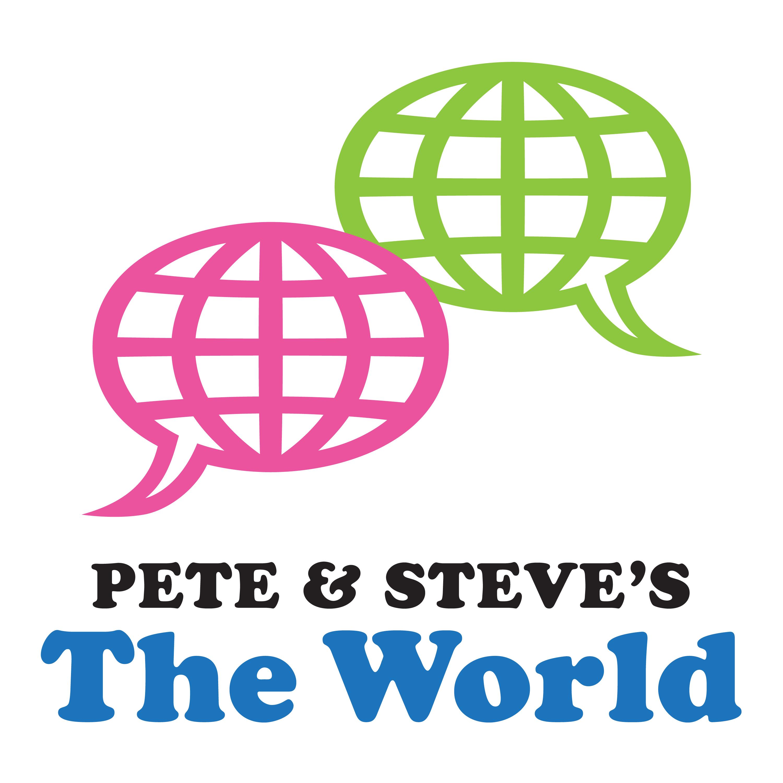 Pete & Steve's The World show art