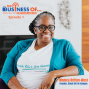 Artwork for The Business of...Black Girls on Campus - Ep. 1