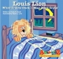 Artwork for Storytime: Louis Lion – When It Gets Dark, I May Start Cryin' by Cindy Foust