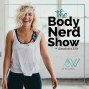 Artwork for 001 Welcome to the Body Nerd Show