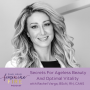 Artwork for Secrets For Ageless Beauty and Optimal Vitality with Rachel Varga, BScN, RN, CANS