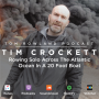 Artwork for #0009 - Tim Crockett - Rowing 3000 Miles Across The Atlantic Alone In A 20 Foot Boat