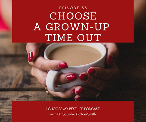 Choose A Grown-up Time Out