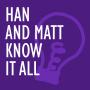 Artwork for #110: Han and Matt Kiss and Tell