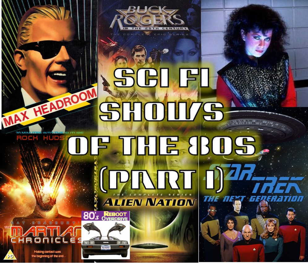 Sci Fi TV Shows in the 80s (part 1) - 80s Reboot Overdrive