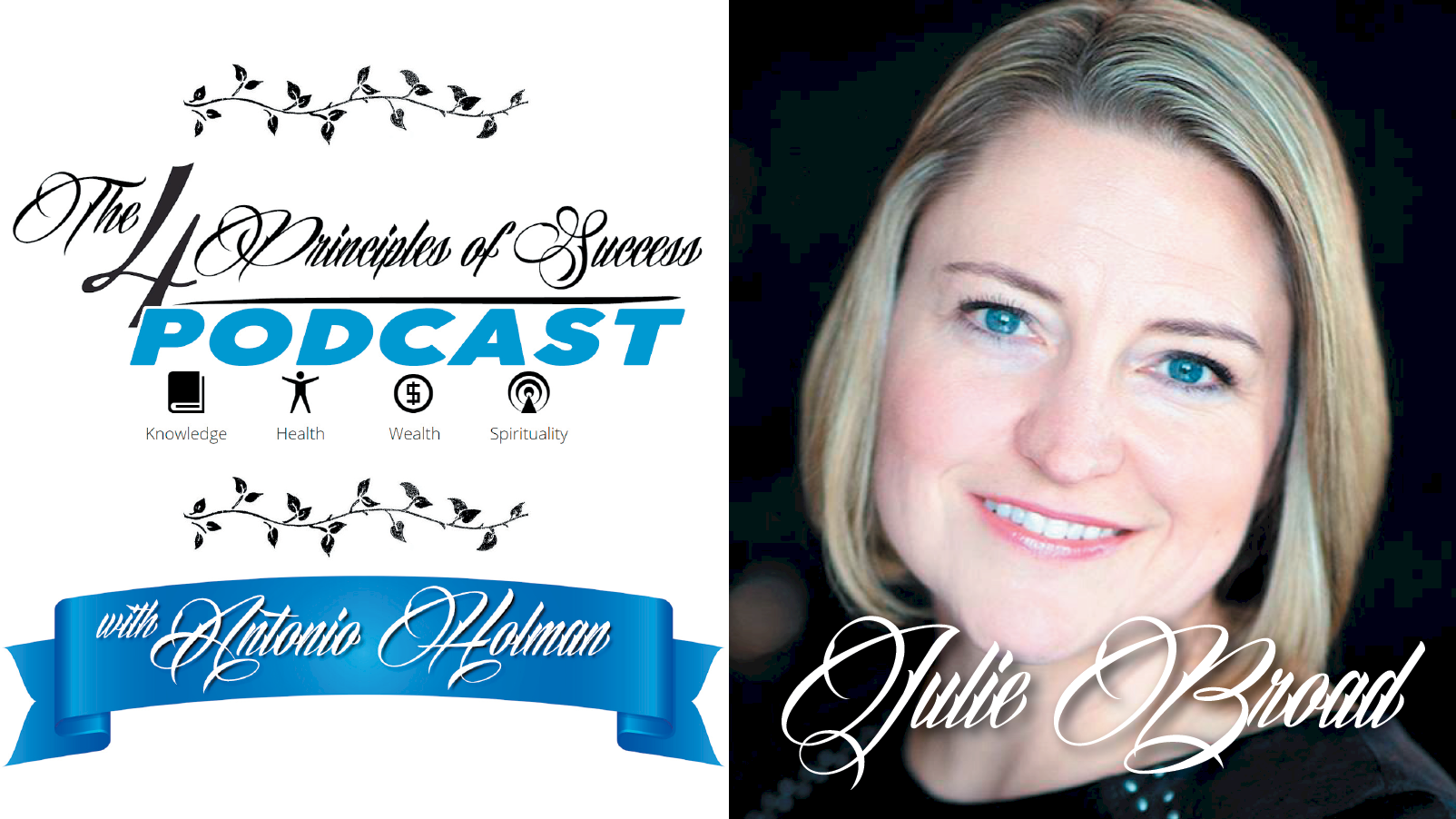 The 4 Principles of Success guest Julie Broad