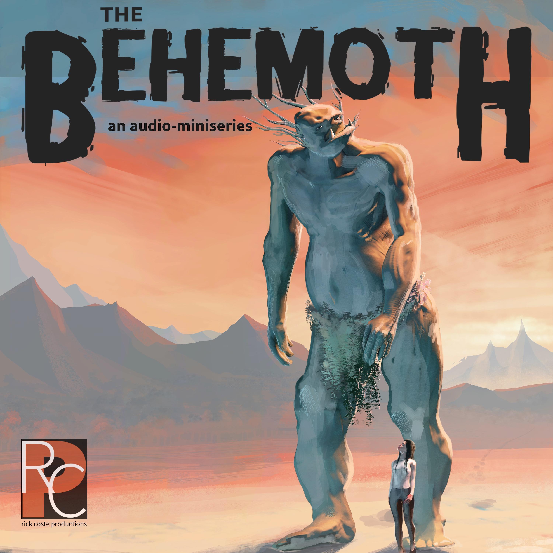 """    The Behemoth "" Podcast"